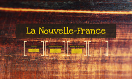 Chapitre 1 : La Nouvelle-France