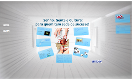 Sonho, Gente e Cultura: para quem tem sede de sucesso! (versão CDD Manaus)