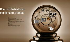 Reccorrido historico por la Salud Mental