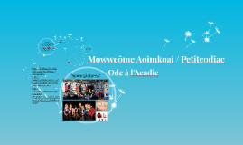 Mowweôme Aoimkoai / Petitcodiac