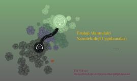 Üroloji Alanındaki Nanoteknloji Uygulamalar
