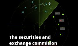 The securities and exchange commision