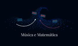 Copy of Música e Matemática