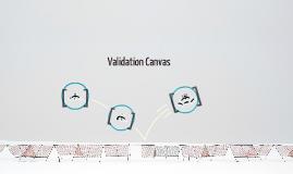 Validation Canvass