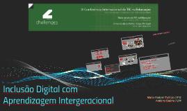 Challenges2015: Inclusão Digital com Aprendizagem Intergeracional
