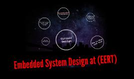 Embedded System Design at (EERT)