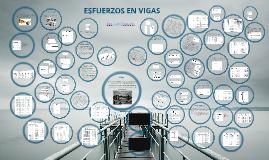 Copy of Esfuerzos en Vigas Metalica/Luis Carreños
