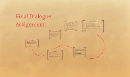 Final Dialogue Assignment