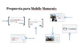 Propuesta para Mobile Moments