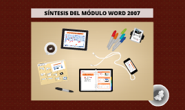 Síntesis Final del Módulo Word 2007