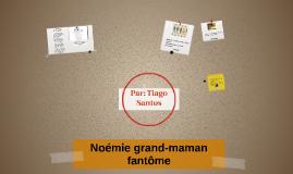 Copy of Noémie et le grand-maman fantôme