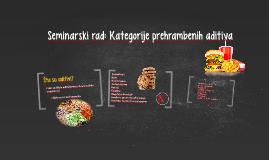Seminarski rad: Kategorije prehrambenih aditiva
