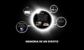 Copy of MEMORIA DE UN EVENTO