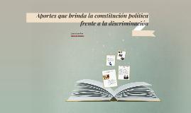 Aportes que brinda la constitución política frente a la disc