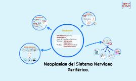 Neoplasias del Sistema Nervioso Periférico.