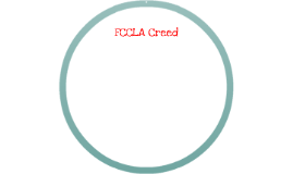 FCCLA Creed by corrie copeland on Prezi