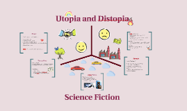 Utopia and Distopia