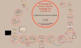 1. El lenguaje del turismo en España: desde el Grand Tour a la
