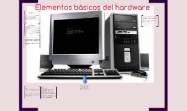 Elementos basicos del hardware