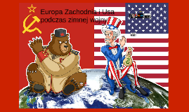 USA i Europa Zachodnia podczas zimnej wojny