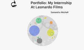 Portfolio: My Internship At Leonardo Films