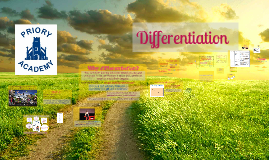 Differentiation at The Priory