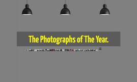 The Photographs of The Year.