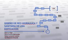 DISEÑO DE RED HIDRAULICA Y SANITARIA DE UNA EDIFICACION