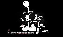 Reforma Psiquiatrica Italiana