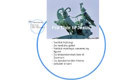 Fra Thor til Jesus