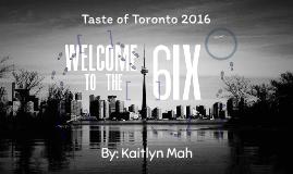 Taste of Toronto 2016