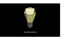 Reverse Mentor