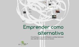 Copy of Emprender como alternativa