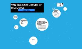 VAN DIJK'S STRUCTURE OF DISCOURSE