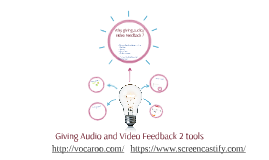 Audio and Video Feedback : 2 Tools for teachers