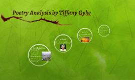 Poetry Analysis by Tiffany Gyke