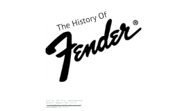 History Of Fender Guitars