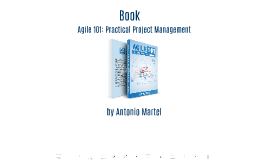Agile 101: Practical Project Management