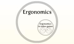 Ergonomics in videogames