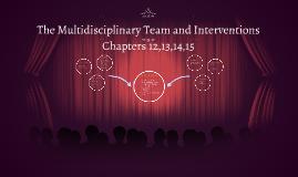 The Multidisciplinary Team and Interventions