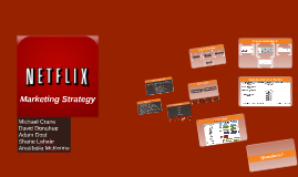Copy of Netflix Marketing Strategy
