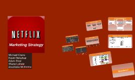Copy of Netflix Marketing Strategy