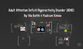 Adult Attention Deficit/Hyperactivity Disorder (ADHD)