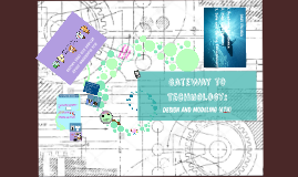 6th Gateway to Technology: Design and Modeling 6th grade