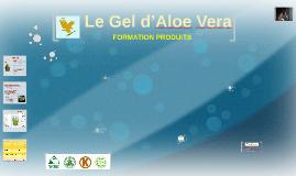 Copy of Copy of          Le Gel d'Aloe Vera