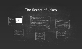 The Secret of Jokes