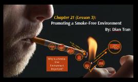 Promoting a Smoke-Free Enviroment