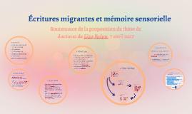 Écritures migrantes et mémoire sensorielle