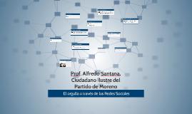 Prof. Alfredo Santana, Ciudadano Ilustre de Moreno