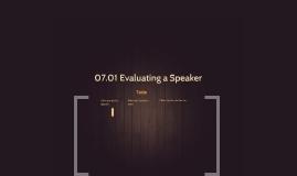 07.01 Evaluating a Speaker